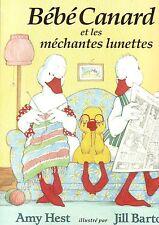 Bébé canard et les Méchantes lunettes *  HEST /  BARTON  * école des loisirs EDL