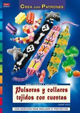 Serie Cuentas y Abalorios nº 47. PULSERAS Y COLLARES TEJIDOS CON CUENTAS