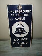 VINTAGE BELL SYSTEM PORCELAIN SIGN Underground Telephone Cable Do Not Disturb