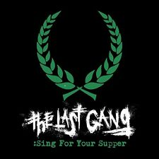 THE LAST GANG - SING FOR YOUR SUPPER   VINYL LP SINGLE NEUF