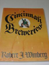 Cincinati Breweries by Robert J. Wimberg History of SB Book Beer Brewing 1989