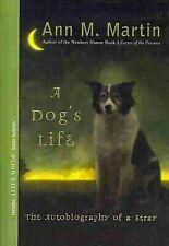 Dog's Life by Ann M. Martin (2008, Paperback)