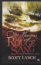 LES SALAUDS GENTILSHOMMES tome 2 Horizons rouges sang Scott Lynch roman fantasy