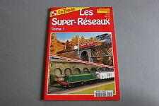 X513 ROCO Train catalogue84 pages 29,7*21 cm F les super réseaux tome 1