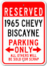Personalized 1965 65 CHEVY BISCAYNE Parking Sign Custom Chevrolet Garage Plaque