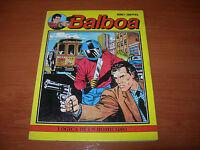 BALBOA Nº1 - LÓGICA DE UN HOMICIDIO (CÓMIC EDICIONES ZINCO 1989)