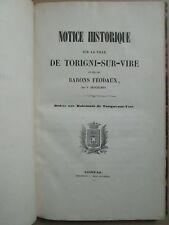 NOTICE HISTORIQUE SUR LA VILLE DE TORIGNI-SUR-VIRE et ses barons féodaux, 1855.