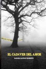 Nativos: El Cadaver Del Amor : Cuando el Amor Se Convierte en Sacrificio para...