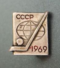 Vintage Soviet Badge HOCKEY CHAMPIONSHIP 1969 SWEDEN USSR