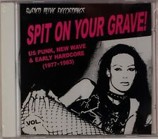 SPIT ON YOUR GRAVE!: US Punk New Wave Early Hardcore Vol 1 1977-83 SEALED Comp