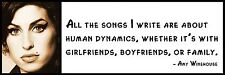 Wall Quote - Amy Winehouse - All the songs I write are about human dynamics, whe
