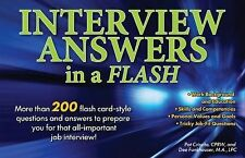 Interview Answers in a Flash : More Than 200 Flash Card-Style Questions and...