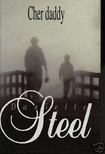 "Livre Roman  "" Cher Daddy - Danielle steel "" ( No 734 ) Book"