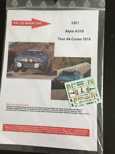 DECALS 1/43 ALPINE RENAULT A310 THERIER TOUR DE CORSE 1974 RALLYE RALLY WRC