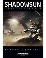 Shadowsun: The Last of Kiru's Line by Braden Campbell (Hardcover)