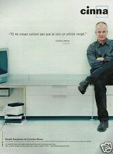 Publicité advertising 2001 Mobilier les meubles Cinna