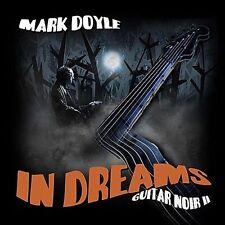 Mark Doyle : In Dreams: Guitar Noir II CD