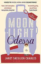 Moonlight in Odessa, New, Skeslien Charles, Janet Book