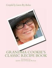 Grandma Cookie's Classic Recipe Book by Laurie Rechan (2014, Paperback)