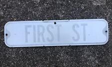 Vintage Street Sign FIRST ST. Older Matte-One Sided Sign 24 x 6 Black & White