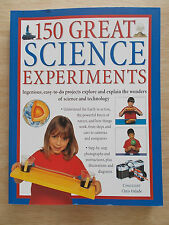 150 Great Science Experiments~Chris Oxlade~Easy-To-Do Projects for Kids~256pp PB