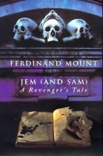 Jem (and Sam): A Revenger's Tale, Mount, Ferdinand, Very Good Book