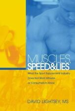 Muscles, Speed, and Lies: What the Sport Supplement Industry Does Not Want