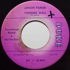 JUNIOR PARKER: YONDERS WALL on DUKE DJ PROMO 45 super rare HEAR IT!