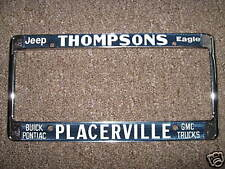 Placerville CA Jeep Eagle Buick Pontiac GMC Trucks License Plate Frame Metal Tag
