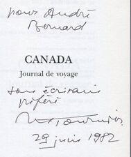 ENVOI AUTOGRAPHE de Michel TOURNIER sur CANADA JOURNAL DE VOYAGE