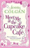 Meet Me At The Cupcake Café, Colgan, Jenny, Very Good Book