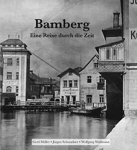 Bamberg - Eine Reise durch die Zeit   Wolfgang Wußmann (u. a.)   Buch   Deutsch
