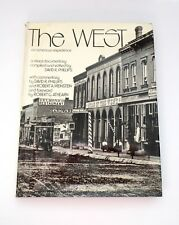 The West An American Experience Edited By David R. Phillips