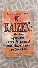 EL KAIZEN: LA FILOSOFIA DE MEJORA CONTINUA BOOK (SPANISH EDITION)