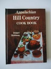 Signed Appalachian Hill Country Cook Book Delmer Robinson 1st printing 1980