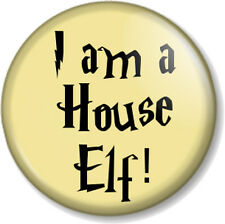 "I am a House Elf! 1"" 25mm Pin Button Badge Harry Potter J K Rowling Dobby Funny"