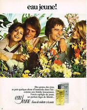 PUBLICITE ADVERTISING 024   1973   EAU JEUNE     eau de toilette