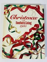 Christmas with Southern Living 1985 Annual Hardcover Recipes Home Decor Crafts