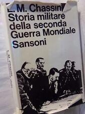STORIA MILITARE DELLA SECONDA GUERRA MONDIALE L M Chassin Sansoni libro di per