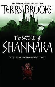 The Sword Of Shannara: The first novel of the original Shannara Trilogy, Terry B