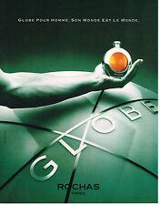 PUBLICITE ADVERTISING  1990    ROCHAS   parfum pour homme GLOBE