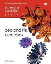 Cells and Life Processes (Science Essentials - Biology), Denise Walker, Used; Go