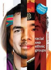 Racial and Ethnic Groups, Census Update by Richard T. Schaefer (2010,...