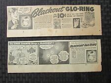 "1940s Chox BLACKOUT GLO-RING Newspaper Comic Strip & Ad VG/VG+ 10x3.5"" LOT of 2"