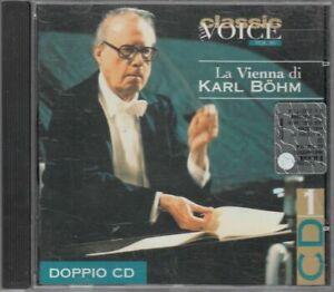 LA VIENNA DI KARL BOHM CD 1 The Classic Voice Vol. 10 CD Audio Musicale