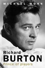 Richard Burton: Prince of Players by Munn, Michael 1906217866 FREE Shipping