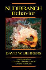 Nudibranch Behavior by David Behrens Paperback Book