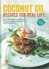 Coconut Oil Recipes For Real Life by Lucy Bee NEW Hardback