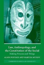 Law, Anthropology, and the Constitution of the Social : Making Persons and...
