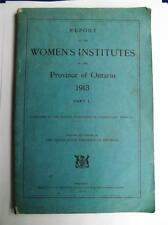 REPORT OF WOMENS INSTITUTE PROVINCE ONTARIO BOOK VINTAGE 1913 DEPT AGRICULTURE